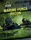 Marine Force Recon (Us Special Forces (Gareth Stevens)) Cover Image