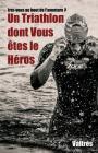 Un Triathlon Dont Vous Êtes Le Héros Cover Image