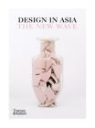 Design in Asia: The New Wave Cover Image
