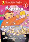Popcorn (Green Light Readers Level 1) Cover Image