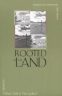 Rooted in the Land: Essays on Community and Place Cover Image