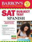 Barron's SAT Subject Test Spanish: with MP3 CD Cover Image