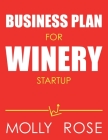 Business Plan For Winery Startup Cover Image
