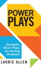 Power Plays: Dramatic Short Plays for Acting Students Cover Image
