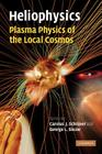 Heliophysics: Plasma Physics of the Local Cosmos Cover Image
