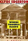 Where Trouble Sleeps Cover Image