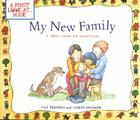 My New Family: A First Look at Adoption Cover Image