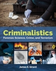 Criminalistics: Forensic Science, Crime, and Terrorism Cover Image