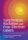 Synchrotron Radiation and Free-Electron Lasers: Principles of Coherent X-Ray Generation Cover Image