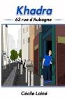 Khadra: 63 rue d'Aubagne Cover Image