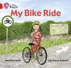My Bike Ride (Collins Big Cat) Cover Image