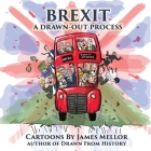 Brexit: A Drawn-Out Process Cover Image