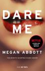 Dare Me: Fue bonito mientras nadie murio / Dare Me: It Was Beautiful Until It Went Too Far Cover Image