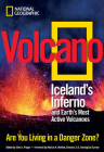 Volcano: Iceland's Inferno and Earth's Most Active Volcanoes Cover Image