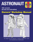 Astronaut: 1961 onwards (all roles and nationalities) (Owners' Workshop Manual) Cover Image