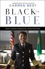 Black in Blue: Lessons on Leadership, Breaking Barriers, and Racial Reconciliation Cover Image
