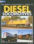 Model Railroader's Guide to Diesel Locomotives Cover Image