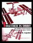 Together in Orbit: The origins of International Participation in the Space Station Cover Image