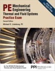 PPI PE Mechanical Engineering Thermal and Fluids Systems Practice Exam, 2nd Edition – Realistic Practice Exam for the NCEES PE Mechanical Thermal and Fluids Systems Exam Cover Image