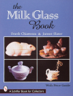 The Milk Glass Book Cover Image