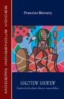 Iskotew Iskwew: Kiwetinok Iskonikani Iskwesis Omasinahikan Cover Image
