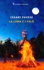 La luna e i falò: Edizione integrale, Annotato e Illustrato Cover Image