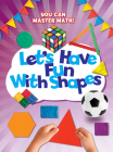 Let's Have Fun with Shapes Cover Image