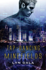 Tap-Dancing the Minefields Cover Image