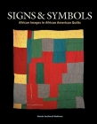 Signs & Symbols: African Images in African American Quilts Cover Image