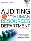 Auditing Your Human Resources Department: A Step-By-Step Guide to Assessing the Key Areas of Your Program Cover Image