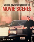 My High Adventures Behind the Movie Scenes Cover Image