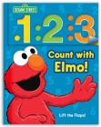 Sesame Street: 1 2 3 Count with Elmo!: A Look, Lift, & Learn Book (Look, Lift & Learn Books #1) Cover Image