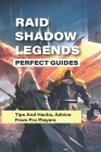 Raid Shadow Legends Perfect Guides: Tips And Hacks, Advice From Pro Players: Raid Shadow Legends Vr Tips Cover Image