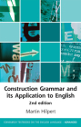 Construction Grammar and Its Application to English (Edinburgh Textbooks on the English Language - Advanced) Cover Image