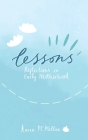 Lessons: Reflections on Early Motherhood Cover Image