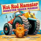Hot Rod Hamster: Monster Truck Mania! Cover Image