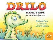 Drilo: Mama y Papa Ya No Viven Juntos Cover Image
