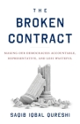 The Broken Contract: Making Our Democracies Accountable, Representative, and Less Wasteful Cover Image