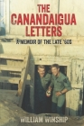 The Canandaigua Letters: A Memoir of the Late '60s Cover Image