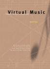 Virtual Music: Computer Synthesis of Musical Style Cover Image