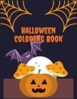 Halloween Coloring Book: awesome unique collection of fun and easy halloween coloring pages for kids toddlers and preschool Cover Image