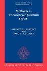 Methods in Theoretical Quantum Optics Cover Image