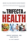 The Trifecta of Health Cover Image
