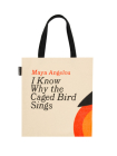 I Know Why the Caged Bird Sings Tote Bag Cover Image