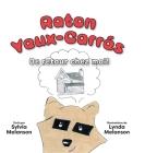 Raton Yeux-Carrés, Tome 2: De retour chez moi ! Cover Image