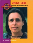 Winona Laduke: Restoring Land and Culture in Native America (Women Changing the World) Cover Image