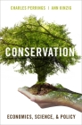 Conservation: Economics, Science, and Policy Cover Image