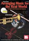 Arranging Music for the Real World: Classical and Commercial Aspects [With CD] Cover Image