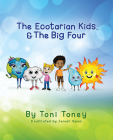 The Ecotarian Kids(tm) & the Big Four Cover Image