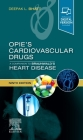 Opie's Cardiovascular Drugs: A Companion to Braunwald's Heart Disease: Expert Consult - Online and Print Cover Image
